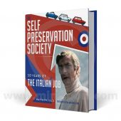 The Self Preservation Society - Italian Job Book by Matthew Field